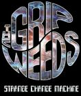 The Grip Weeds - Strange Change Machine [New CD]