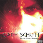 Gary Schutt - Excruciating Pleasures [New CD] Duplicated CD