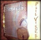 Phil Vincent - Secrets [New CD]