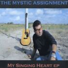 The Mystic Assignment - My Singing Heart EP [New CD]