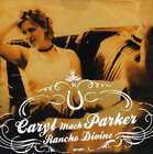 Caryl Mack Parker-Rancho Divine (CD-R) (UK IMPORT) CD NEW
