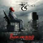 War & Peace - The Flesh & Blood Sessions [New CD]