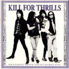 Kill For Thrills-Dynamite From Nightmareland (UK IMPORT) CD NEW