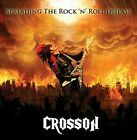 Crosson - Spreading the Rock €˜n' Roll Disease - CD - New