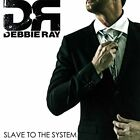 Debbie Ray - Slave To the System - CD - New