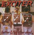 Exciter - Better Live Than Dead NEW CD