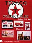 Texaco Collectibles with Price Guide by Robert Ball (English) Paperback Book Fre