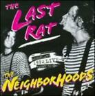 The Last Rat: Live at the Rat '92 by The Neighborhoods: New