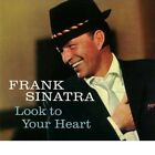 Frank Sinatra Look To Your Heart + Bonus Tracks