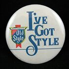 Old Style Beer I Got Style Pinback Adv Button Pin Old Heileman Distributor Stock