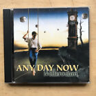 ANY DAY NOW MILLENNIUM CD 11 TRACKS - 1999 GERMAN
