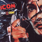 Icon-Night Of Crime (Special Edition) (UK IMPORT) CD NEW