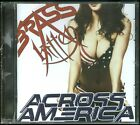 Brass Kitten Across America CD new Indie Hair Metal Glam reissue