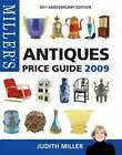 Millers Antiques Price Guide 2009 Miller Judith Very Good Book