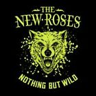 Nothing But Wild by The New Roses: New