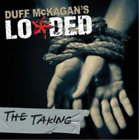 Duff McKagan's Loaded-The Taking (UK IMPORT) CD NEW