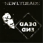 The Newlydeads-Dead End (UK IMPORT) CD NEW