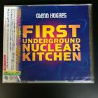 Glenn Hughes - First Underground Nuclear Kitchen [Japanese Import] NEW! With OBI