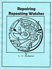 Repairing Repeating Watches - How to PDF Book