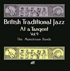 Various Artists - British Traditional Jazz At A Tangent Vol 9: The Mai