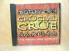 Motley Crue  Crucial Crue CD  17 Tracks  1999 Sampler - BYDJ 78032  Nm/Nm