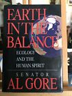 Earth in the Balance  Ecology and the Human Spirit by Al Gore Signed By Author