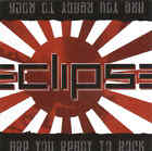 ECLIPSE - Are You Ready To Rock - CD/Bonus Track