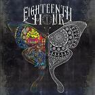 EIGHTEENTH HOUR S/T CD NEW & SEALED 2019