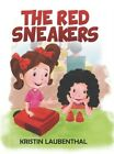 The Red Sneakers Hardback or Cased Book