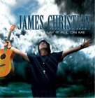 James Christian-Lay It All On Me (UK IMPORT) CD NEW