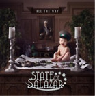 State of Salazar-All the Way (UK IMPORT) CD NEW