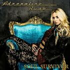 ADRENALINE RUSH-SOUL SURVIVOR (UK IMPORT) CD NEW