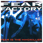 Fear Factory-Fear Is The Mindkiller (UK IMPORT) CD NEW