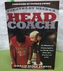 MIKE JARVIS hand signed book Everybody Needs Coach basketball autograph 2015