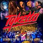 Strength in Numbers Live by Tyketto: New