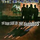 Dark Side of the Shadows by The Shadows (CD, 1995, Wild Dog)