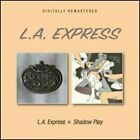 L.A. Express/Shadow Play by L.A. Express: New