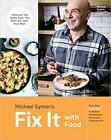 Fix It with Food More Than 125 Recipes  Digital version