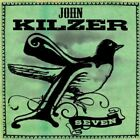 John Kilzer - Seven [New CD]