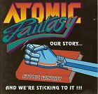 Atomic Fantasy - Our Story... And We're Sticking To It [1993]