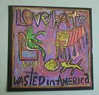 LOVE/HATE WASTED IN AMERICA CD SINGLE 1 TRACK PROMO  USA