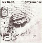My Band - Getting Off [New CD]