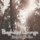 Baghdad Lounge - Songs For Zou Zou [CD New]