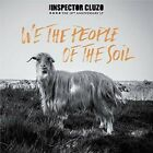 The Inspector Cluzo - We The People Of The Soil [New CD] UK - Import