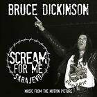 DICKINSON,BRUCE-SCREAM FOR ME SARAJEVO (UK IMPORT) CD NEW
