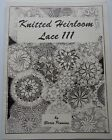 RARE Knitted Heirloom Lace III Pattern Book By Gloria Penning 21 Doily Designs