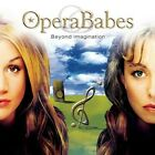 Beyond Imagination by Opera Babes (CD)