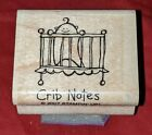 Very Punny CRIB NOTES BABY Stampin Up Wood Mounted Rubber Stamp HTF RARE EUC