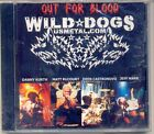 CD-Wild Dogs -Out for Blood~american Hard rock Metal~