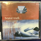 Brutal Truth – Need To Control - CD ALBUM our ref 1891